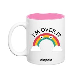 Tasse-I'm Over It